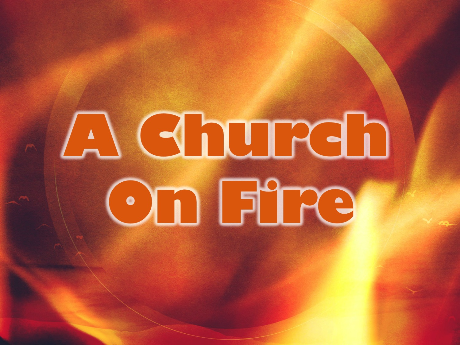 churchonfire
