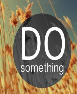 DO SOMETHING! (1/18/15)